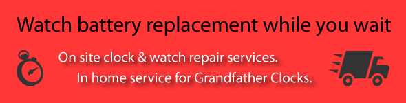 Watch battery replacement while you wait. In home service for Grandfather Clocks.